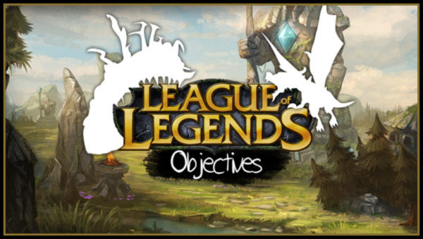 league of legends objectives