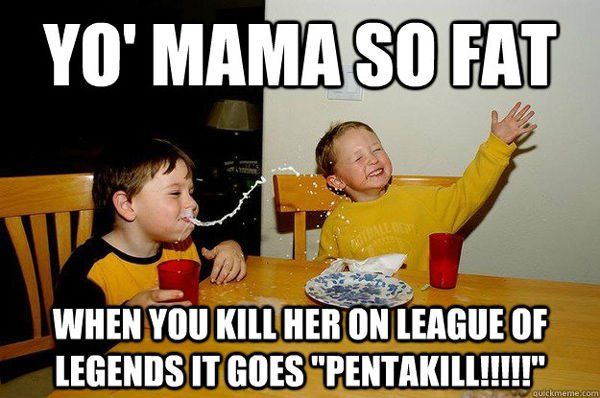 League of Legends Yo Mama Joke