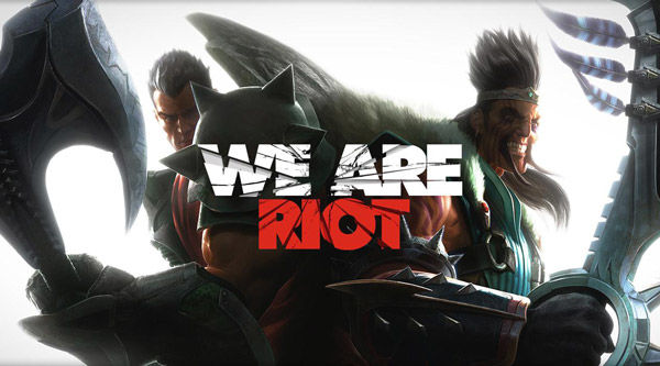 we are riot games