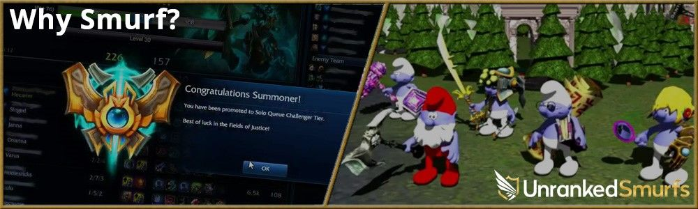 Why buy a LoL Smurf from unrankedSmurfs