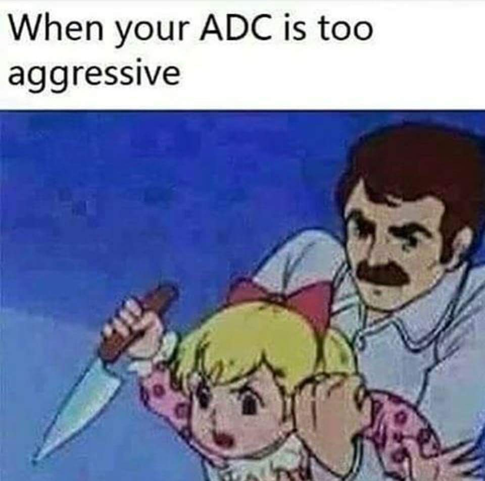 lol overly aggressive adc